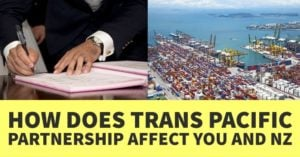 HOW-DOES-TRANS-PACIFIC-PARTNERSHIP-TPP-AFFECT-YOU-AND-NZ